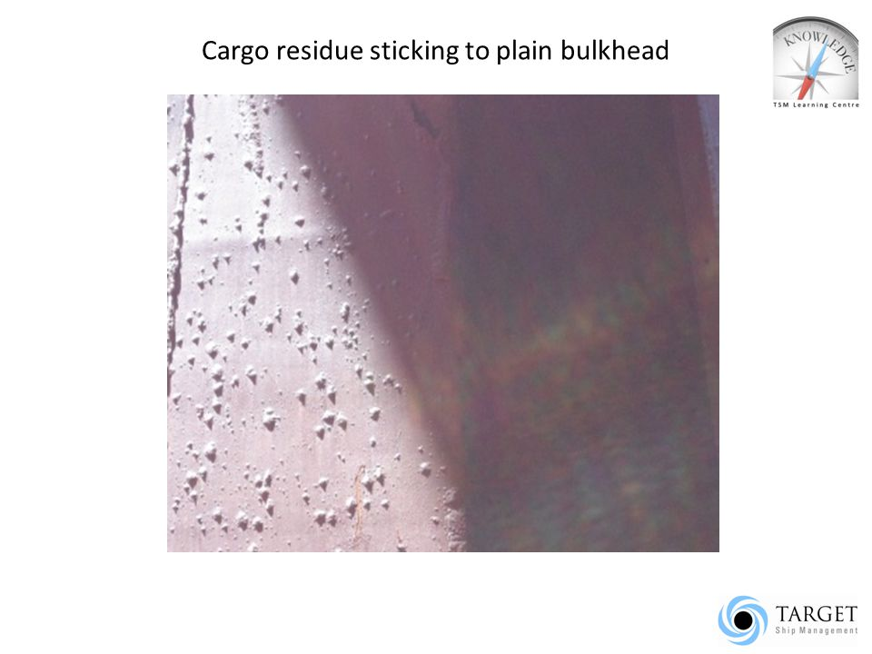 PREPARATION OF CARGO HOLDS FOR GRAIN CARGO When the holds are dry- all side frames, pipe guards, spiral & other ladder steps to be hit with sledge hammers- loose rust will fall down.