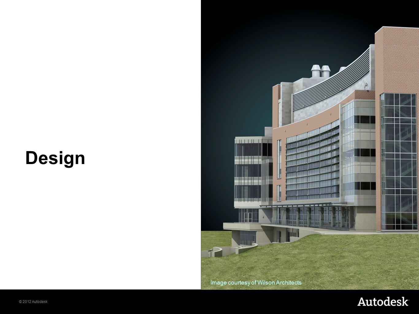 © 2012 Autodesk Design Image courtesy of Wilson Architects