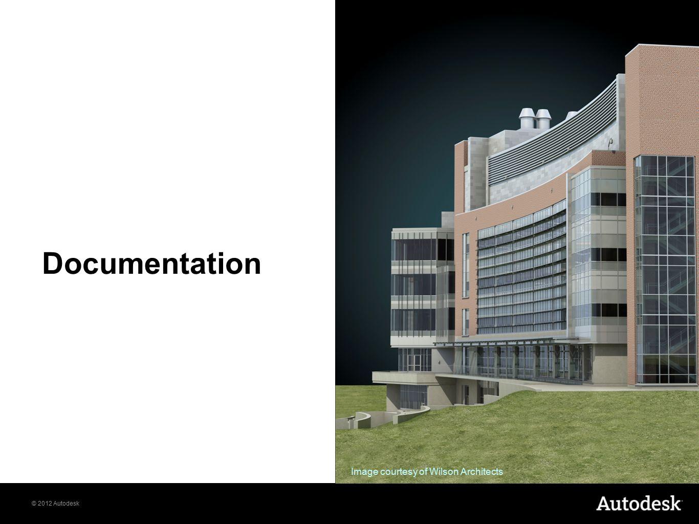 © 2012 Autodesk Documentation Image courtesy of Wilson Architects