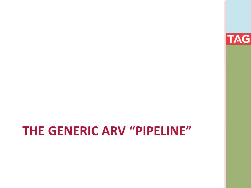 THE GENERIC ARV PIPELINE