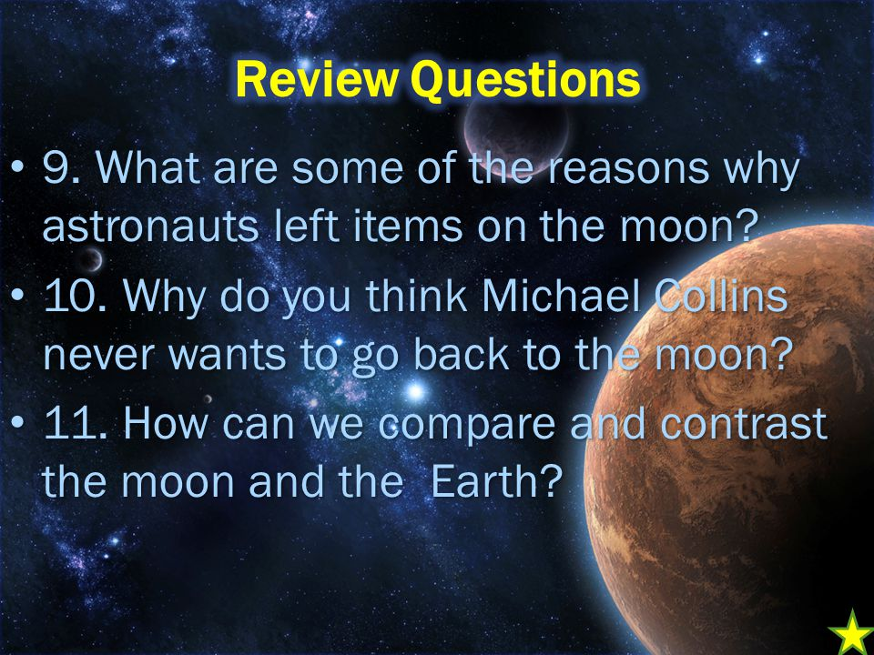 9. What are some of the reasons why astronauts left items on the moon.