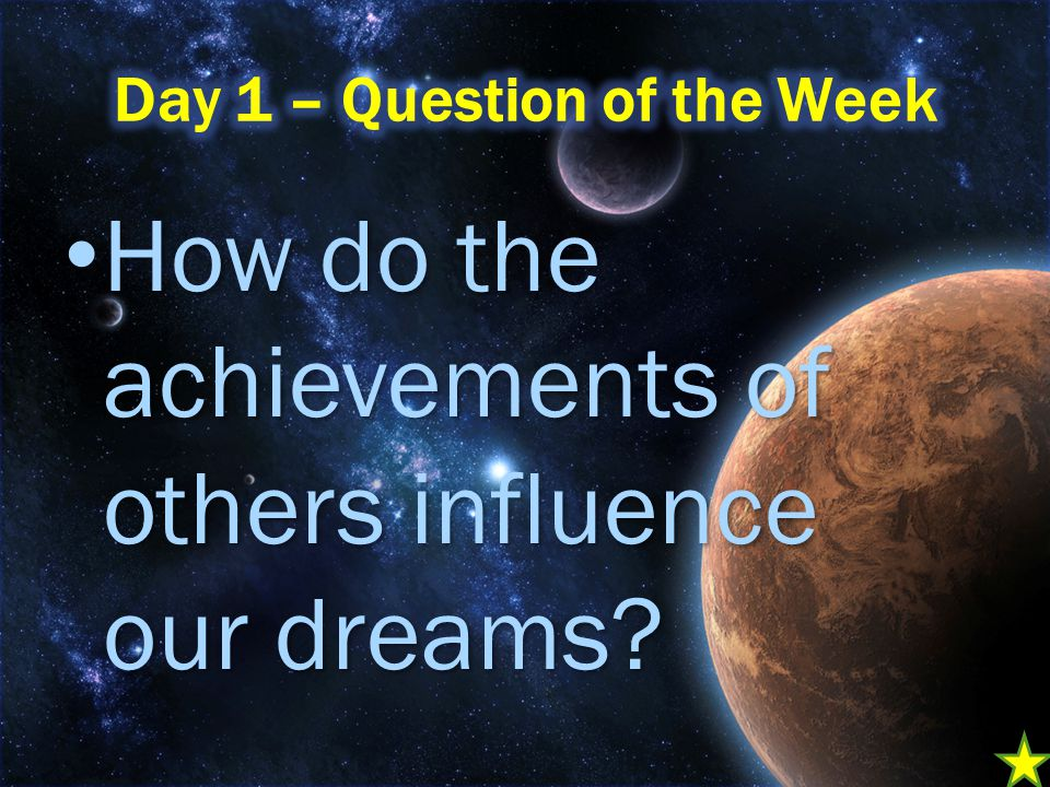 How do the achievements of others influence our dreams.