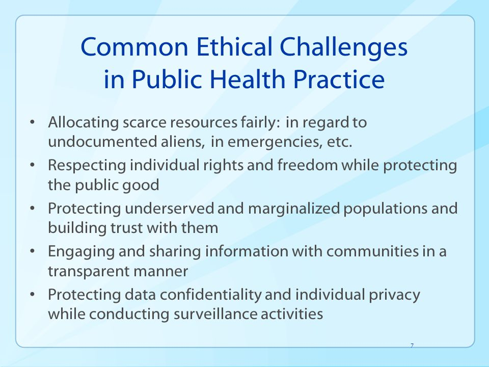Code of Ethics for Public Health Sets a standard of accountability to ethically orient public health institutions and practitioners Lays out 12 key principles for analyzing ethical challenges and practicing public health Key concept: interdependence of community members http://www.apha.org/NR/rdonlyres/1CED3C EA-287E-4185-9CBD- BD405FC60856/0/ethicsbrochure.pdf http://www.apha.org/NR/rdonlyres/1CED3C EA-287E-4185-9CBD- BD405FC60856/0/ethicsbrochure.pdf 8