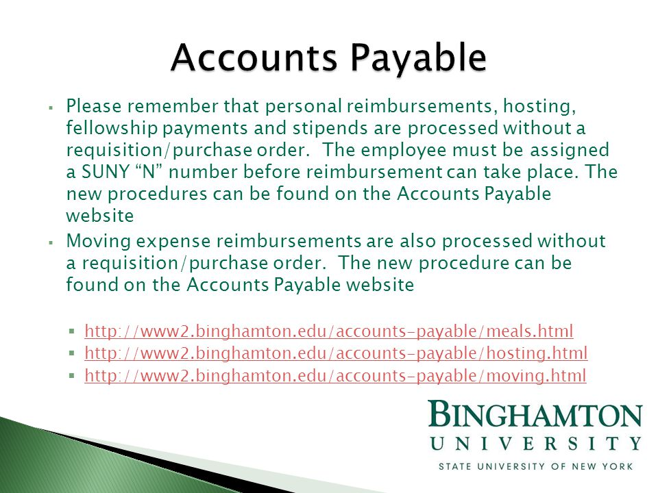  Please remember that personal reimbursements, hosting, fellowship payments and stipends are processed without a requisition/purchase order.