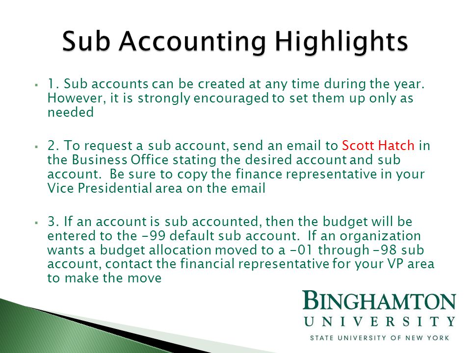  1. Sub accounts can be created at any time during the year.