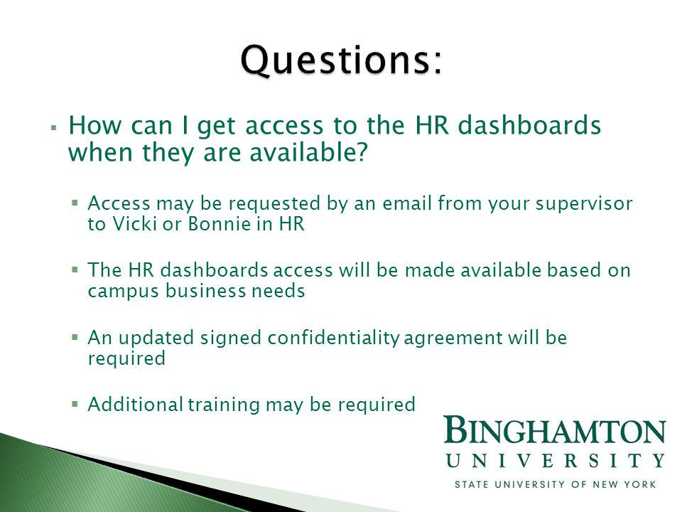  How can I get access to the HR dashboards when they are available.