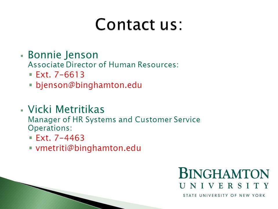  Bonnie Jenson Associate Director of Human Resources:  Ext.
