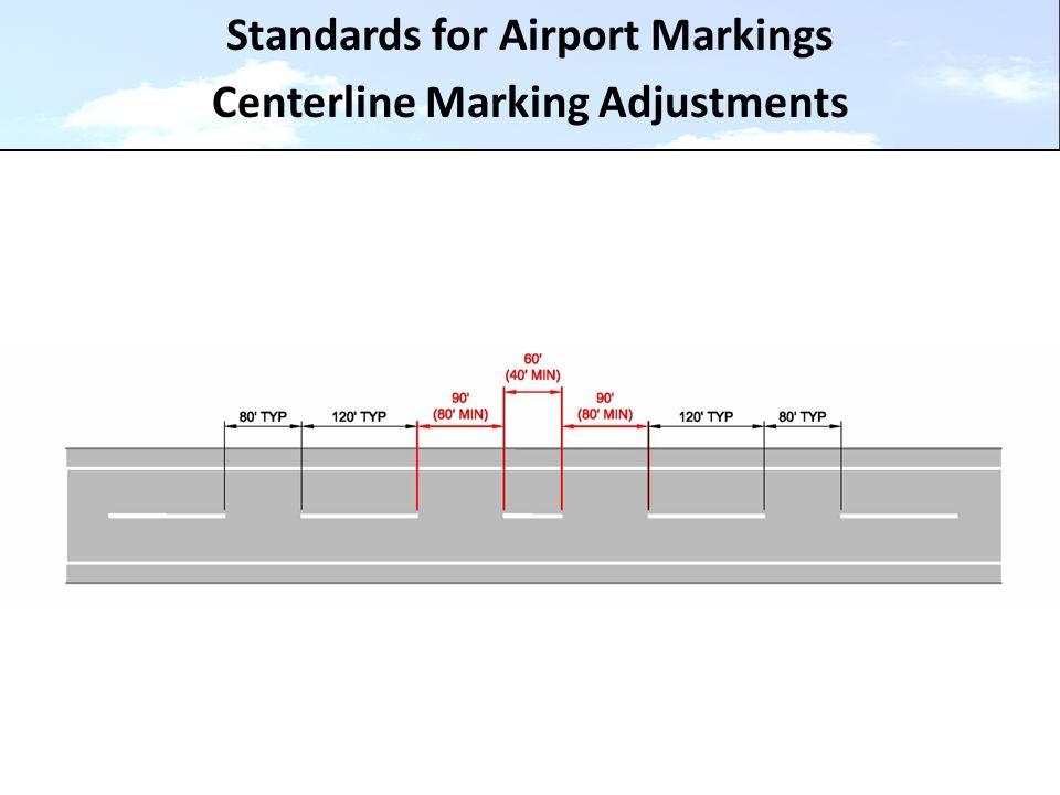 Standards for Airport Markings Centerline Marking Adjustments