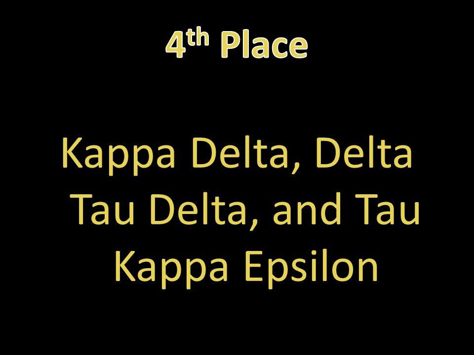 Kappa Delta, Delta Tau Delta, and Tau Kappa Epsilon