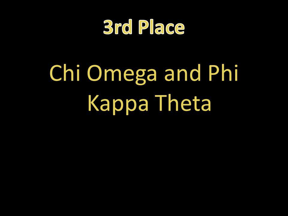 Chi Omega and Phi Kappa Theta