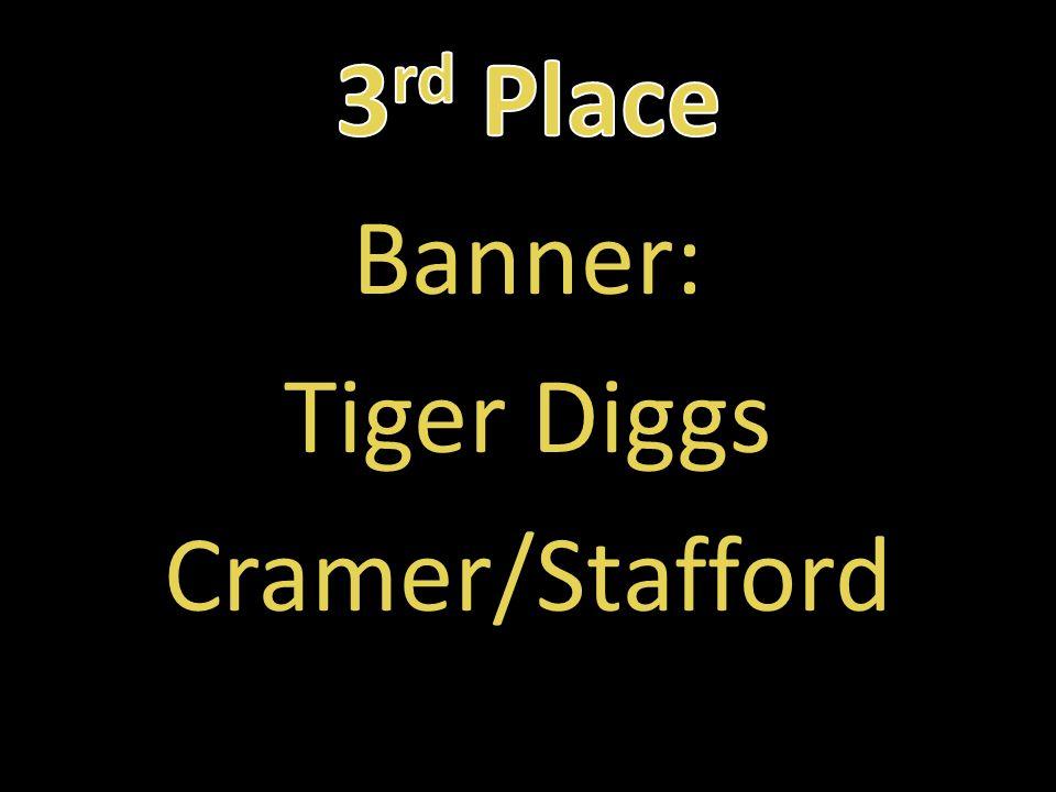 Banner: Tiger Diggs Cramer/Stafford
