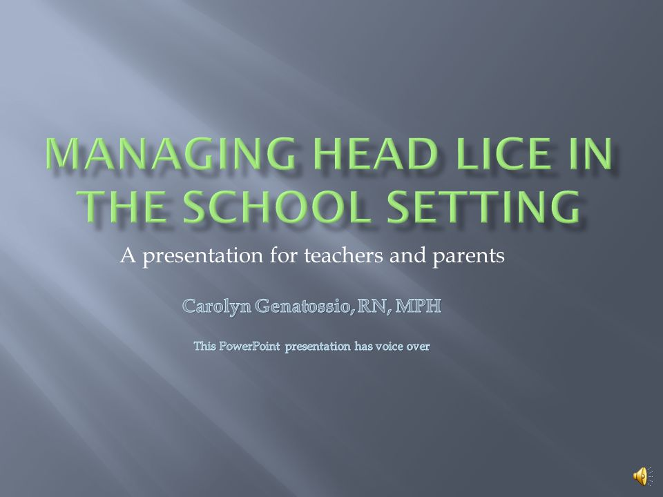  It is the position of the National Association of School Nurses that the management of head lice should not disrupt the educational process.