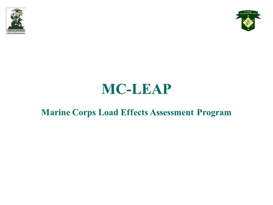 MC-LEAP Marine Corps Load Effects Assessment Program