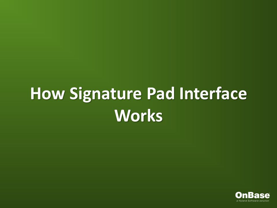 How Signature Pad Interface Works
