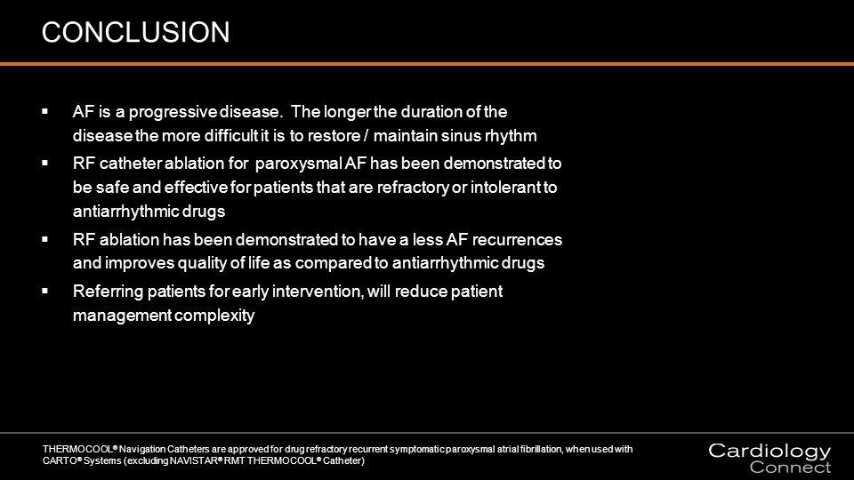 CONCLUSION  AF is a progressive disease.