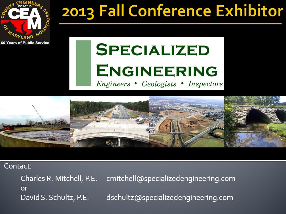 Charles R. Mitchell, P.E.cmitchell@specializedengineering.com or David S.