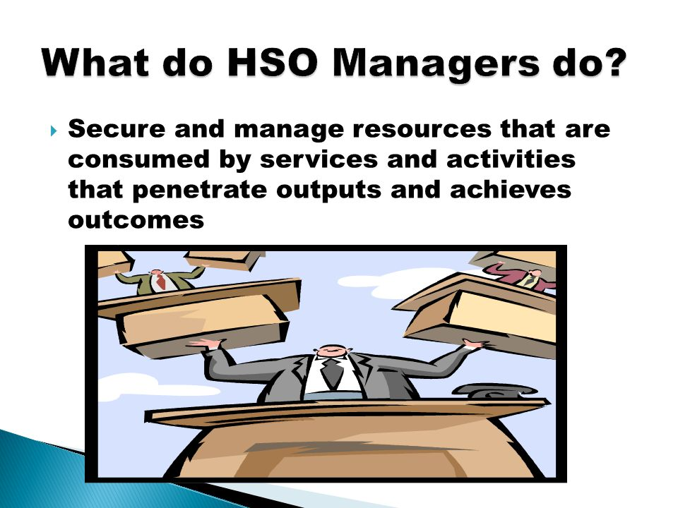  Secure and manage resources that are consumed by services and activities that penetrate outputs and achieves outcomes