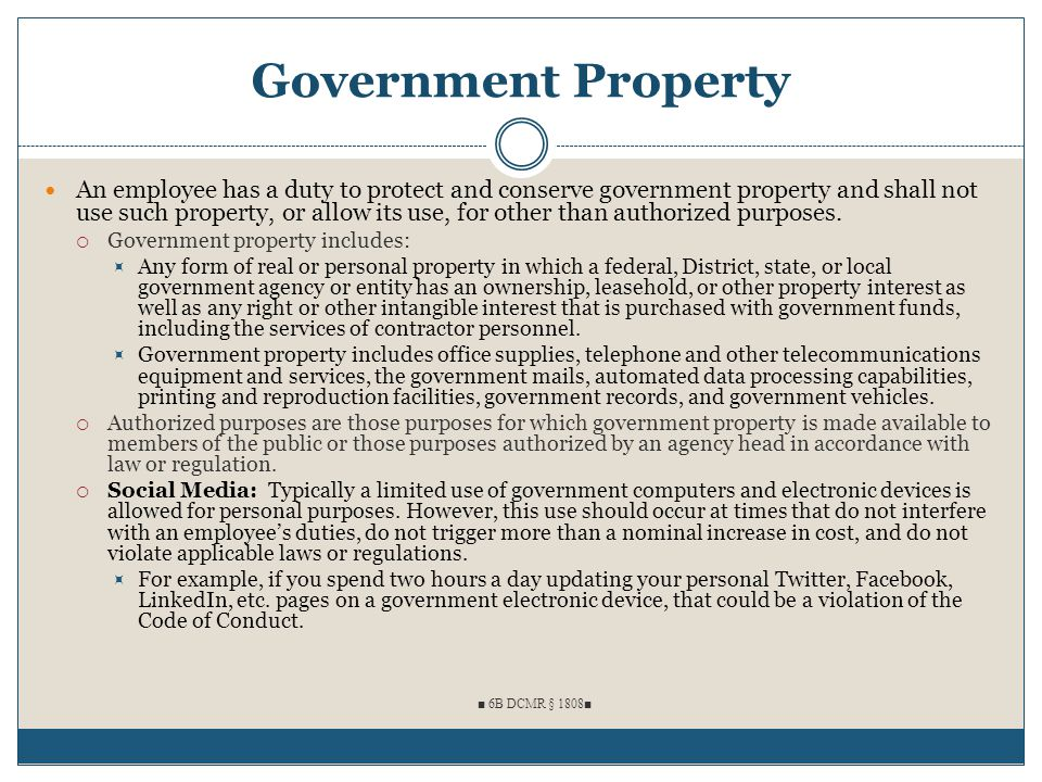 Government Property An employee has a duty to protect and conserve government property and shall not use such property, or allow its use, for other th