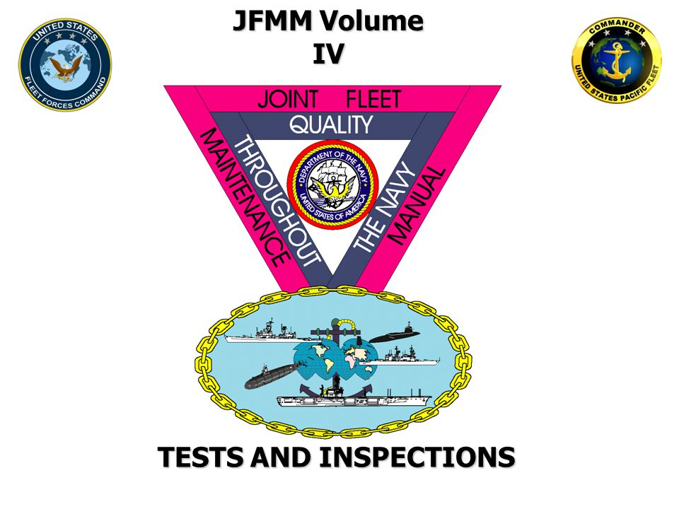 JFMM Volume IV TESTS AND INSPECTIONS