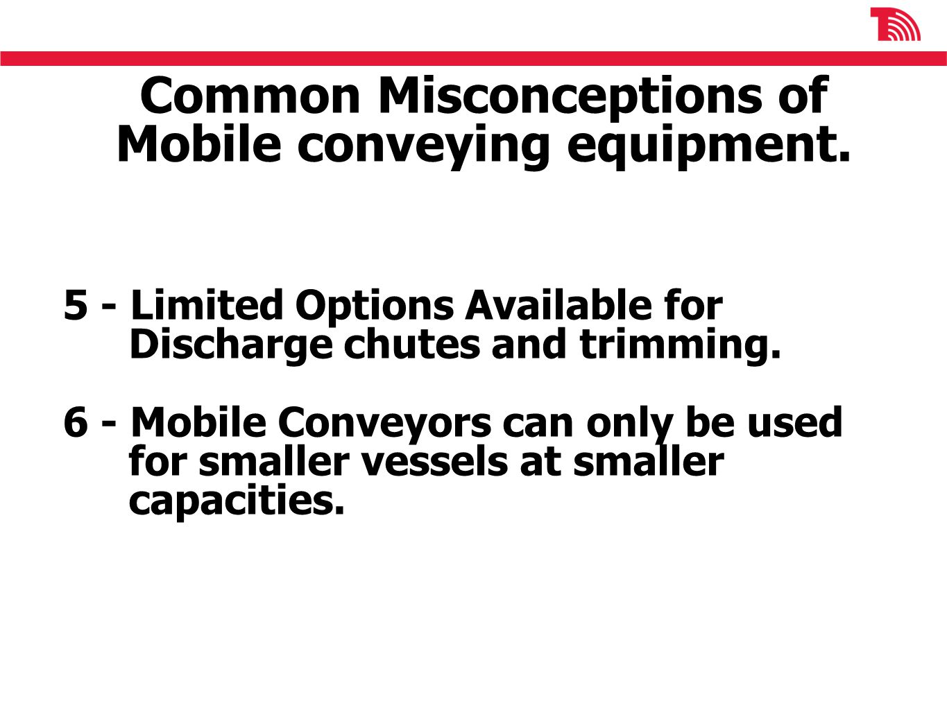 Common Misconceptions of Mobile conveying equipment.