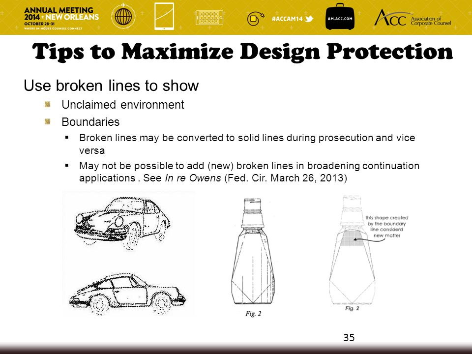 Tips to Maximize Design Protection Use broken lines to show Unclaimed environment Boundaries  Broken lines may be converted to solid lines during pro