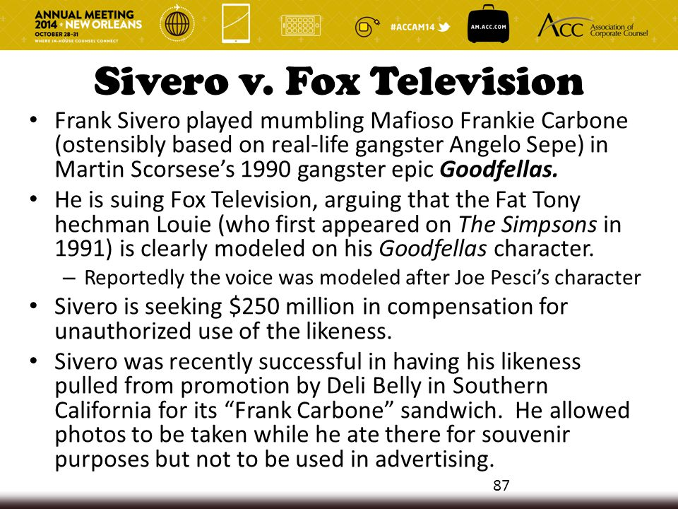 Sivero v. Fox Television Frank Sivero played mumbling Mafioso Frankie Carbone (ostensibly based on real-life gangster Angelo Sepe) in Martin Scorsese'