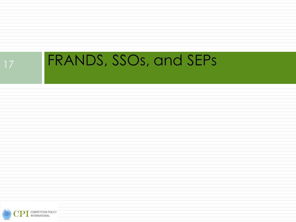 FRANDS, SSOs, and SEPs 17
