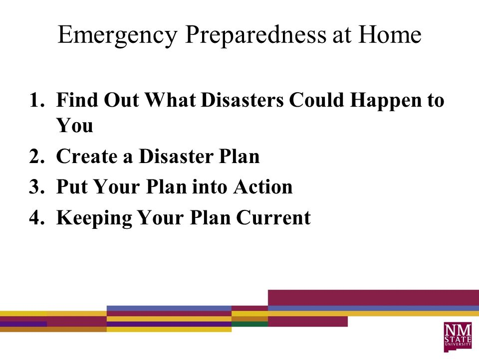 1.Possible Disasters Research what types of disasters are most likely to happen in your area.