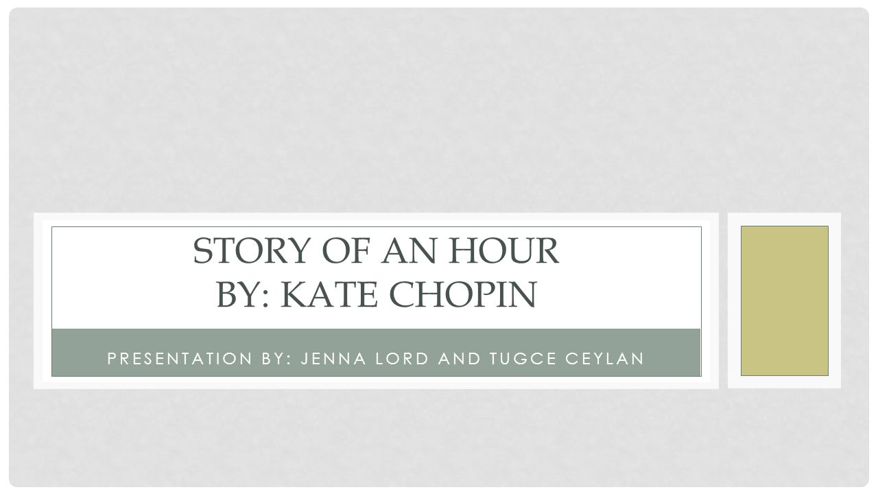 story of an hour response Kate chopin's the story of an hour: discussion questions.