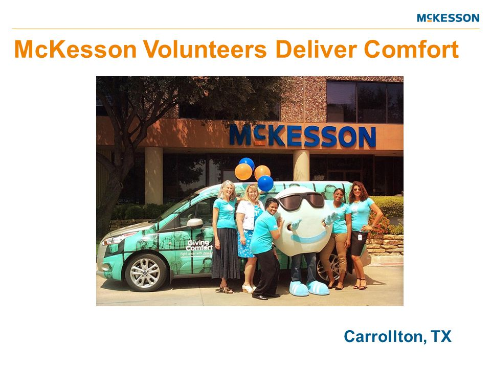 McKesson Volunteers Deliver Comfort Carrollton, TX