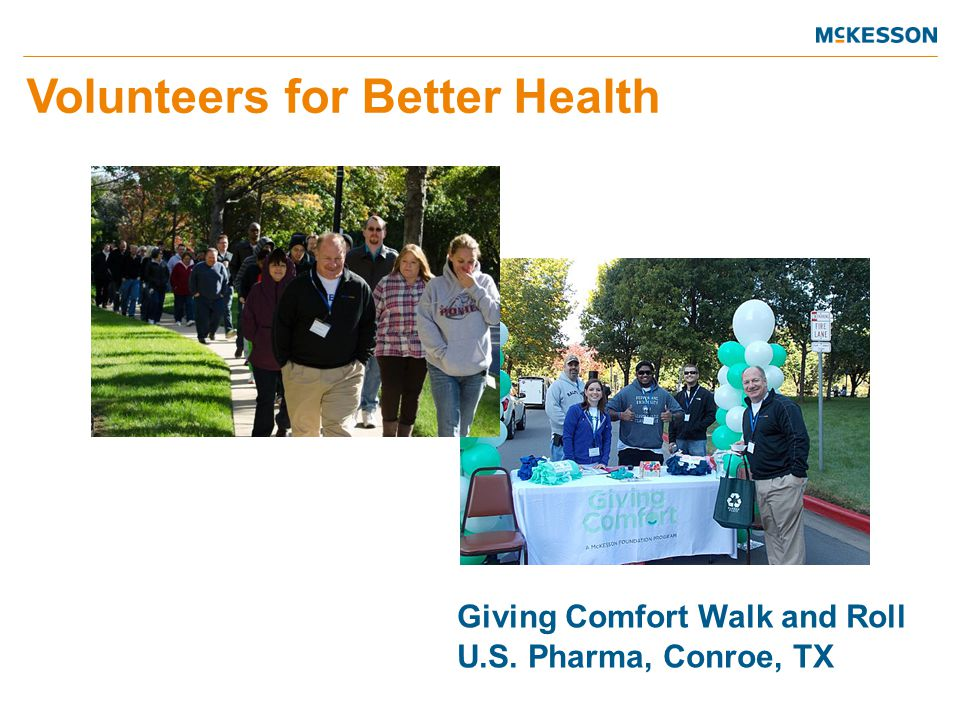 Giving Comfort Walk and Roll U.S. Pharma, Conroe, TX Volunteers for Better Health