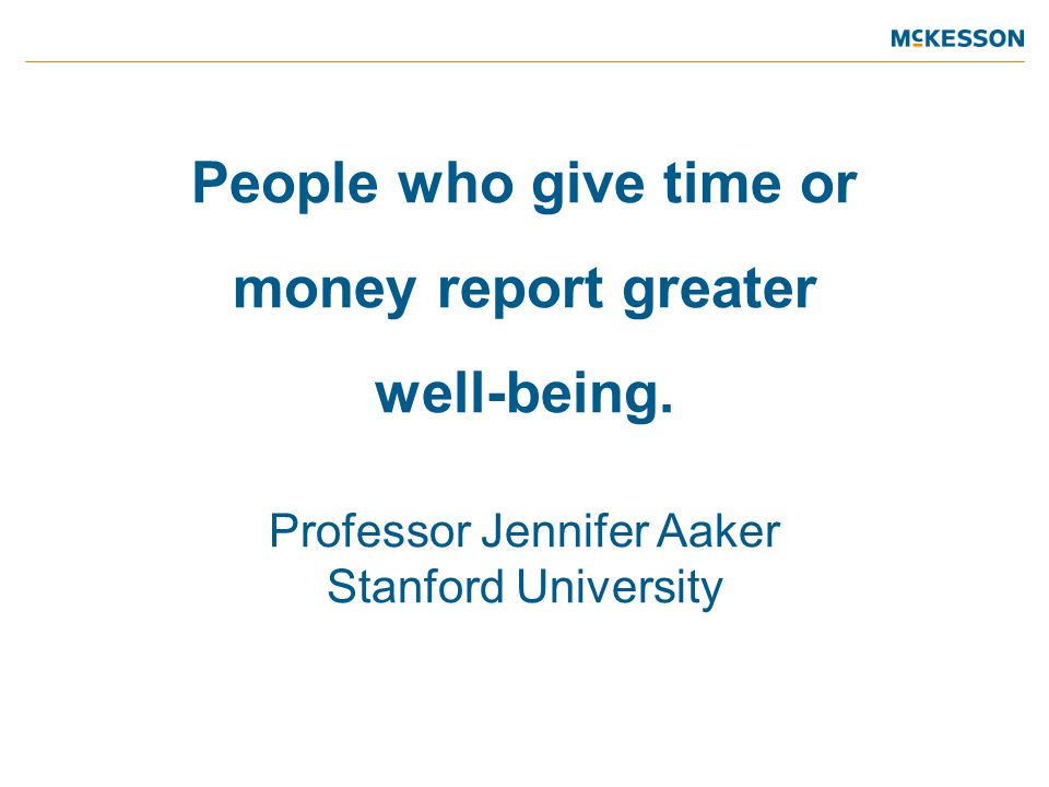 People who give time or money report greater well-being.