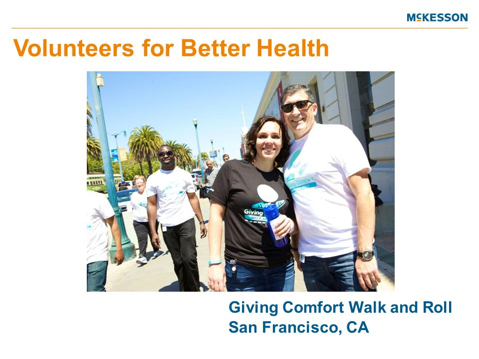 Volunteers for Better Health Giving Comfort Walk and Roll San Francisco, CA
