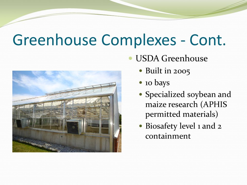 Greenhouse Complexes-Cont.