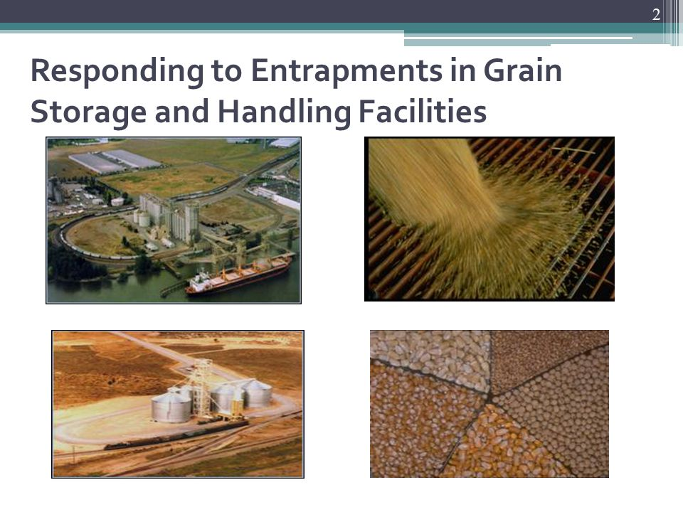 2 Responding to Entrapments in Grain Storage and Handling Facilities
