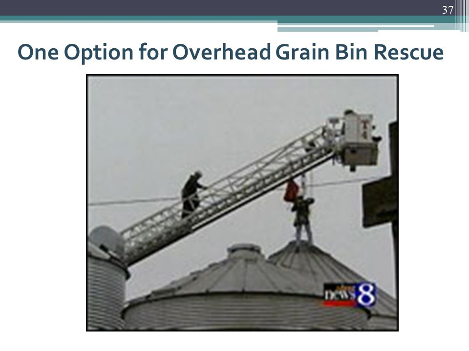 One Option for Overhead Grain Bin Rescue 37