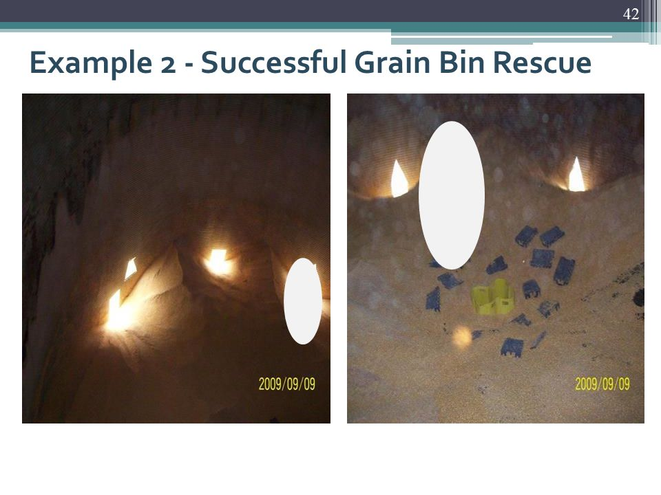 Example 2 - Successful Grain Bin Rescue 42