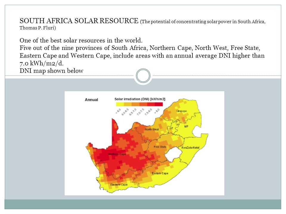 SOUTH AFRICA SOLAR RESOURCE (The potential of concentrating solar power in South Africa, Thomas P.