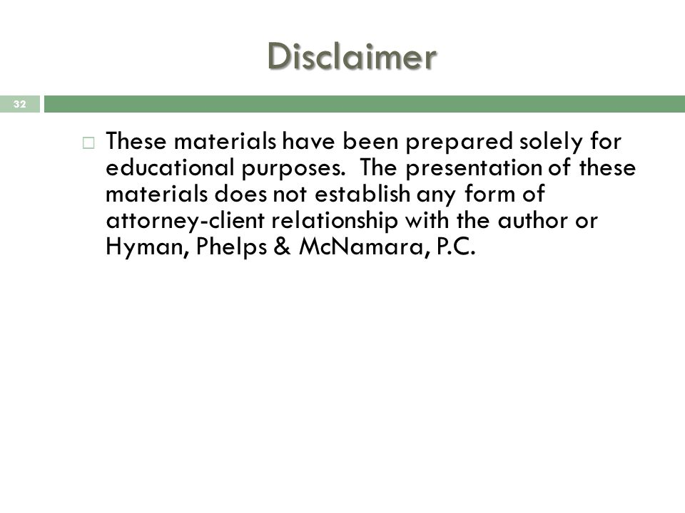 Disclaimer  These materials have been prepared solely for educational purposes.