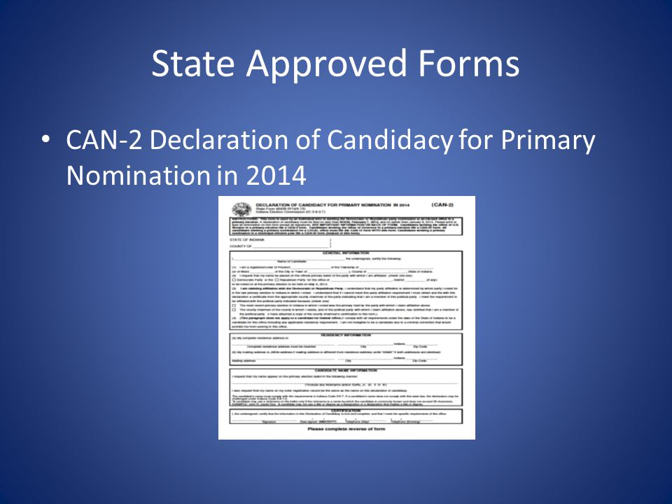 State Approved Forms CAN-2 Declaration of Candidacy for Primary Nomination in 2014