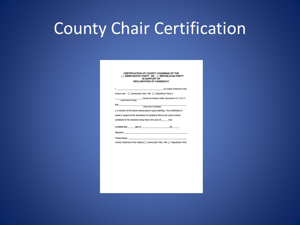 County Chair Certification