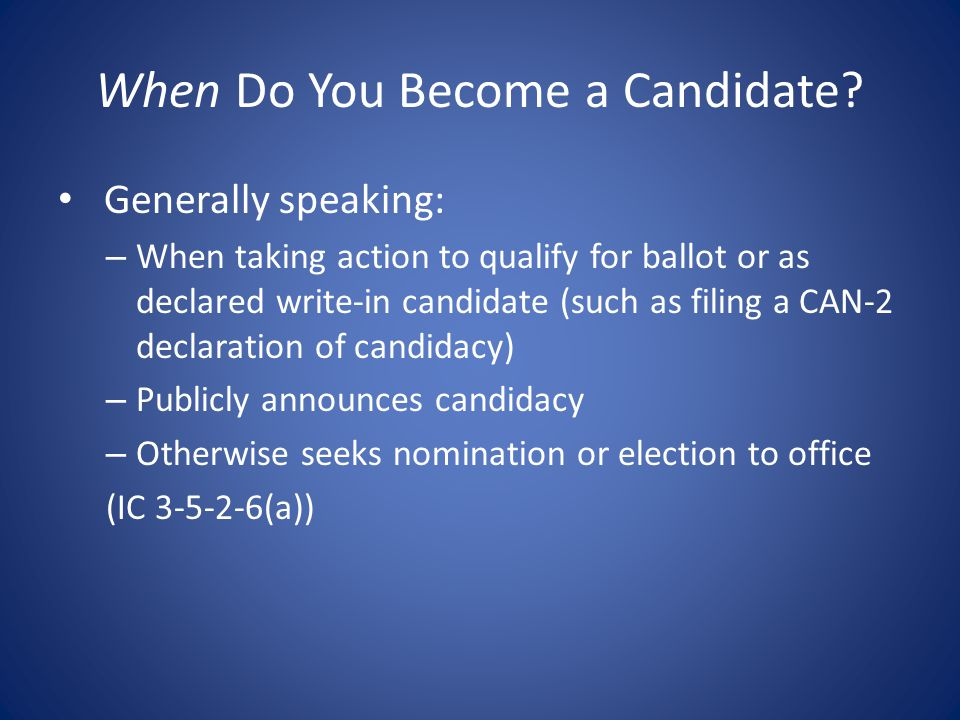 When Do You Become a Candidate.