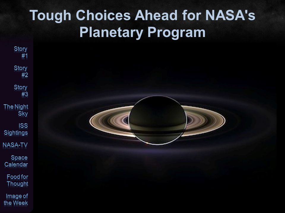 Tough Choices Ahead for NASA s Planetary Program