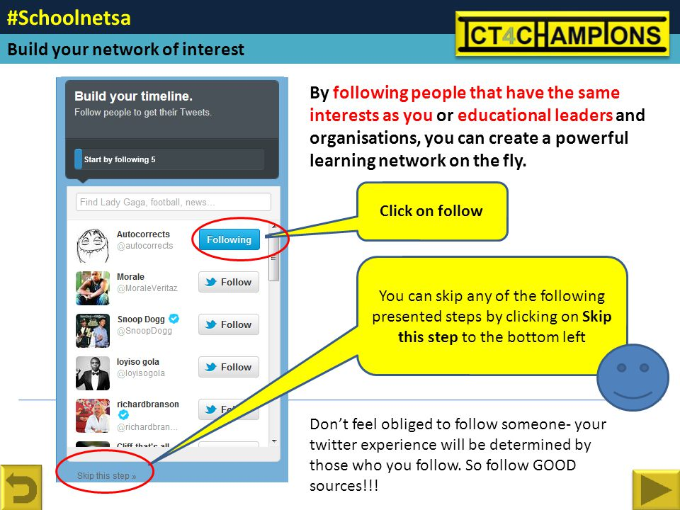 By following people that have the same interests as you or educational leaders and organisations, you can create a powerful learning network on the fly.