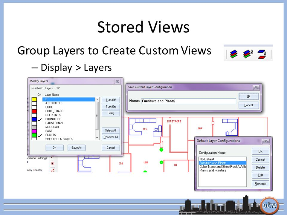 Stored Views Group Layers to Create Custom Views – Display > Layers