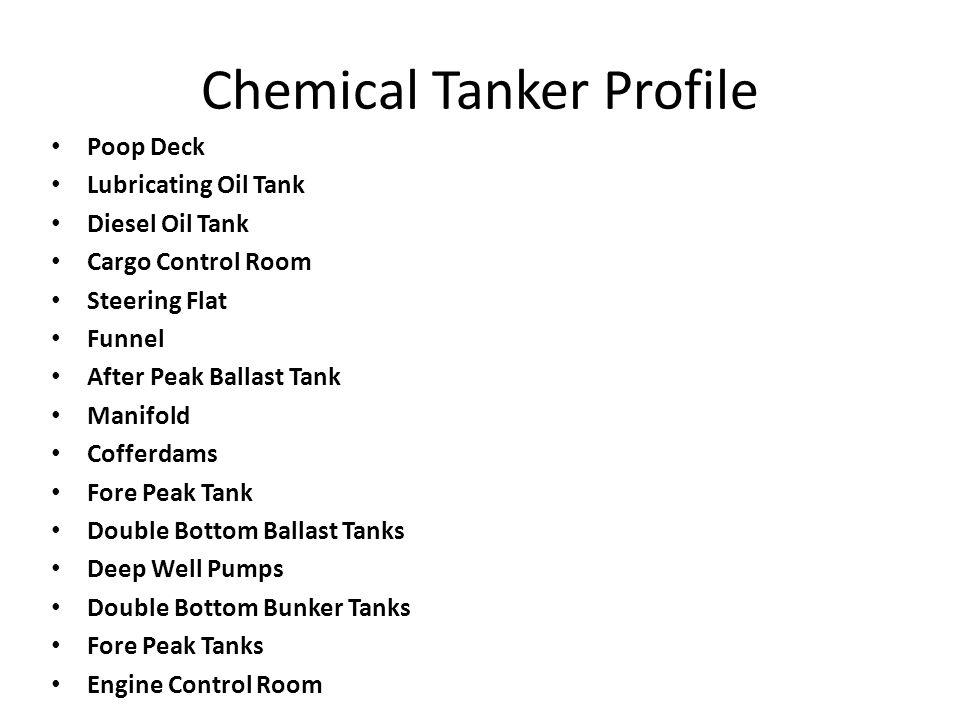 Chemical Tanker Profile Poop Deck Lubricating Oil Tank Diesel Oil Tank Cargo Control Room Steering Flat Funnel After Peak Ballast Tank Manifold Coffer