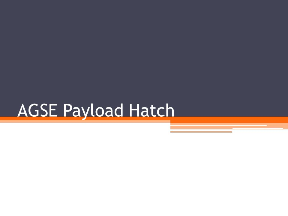 AGSE Payload Hatch