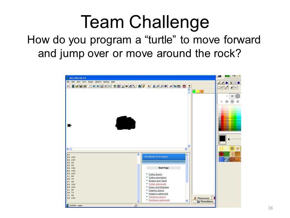 "36 Team Challenge How do you program a ""turtle"" to move forward and jump over or move around the rock?"