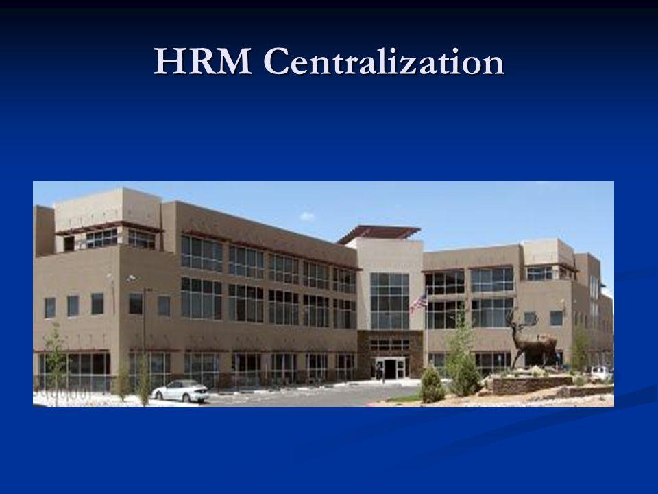 HRM Centralization