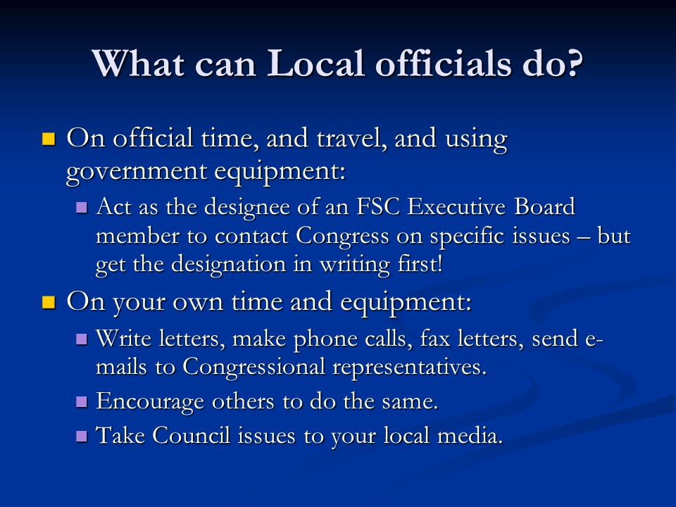 What can Local officials do? On official time, and travel, and using government equipment: On official time, and travel, and using government equipmen